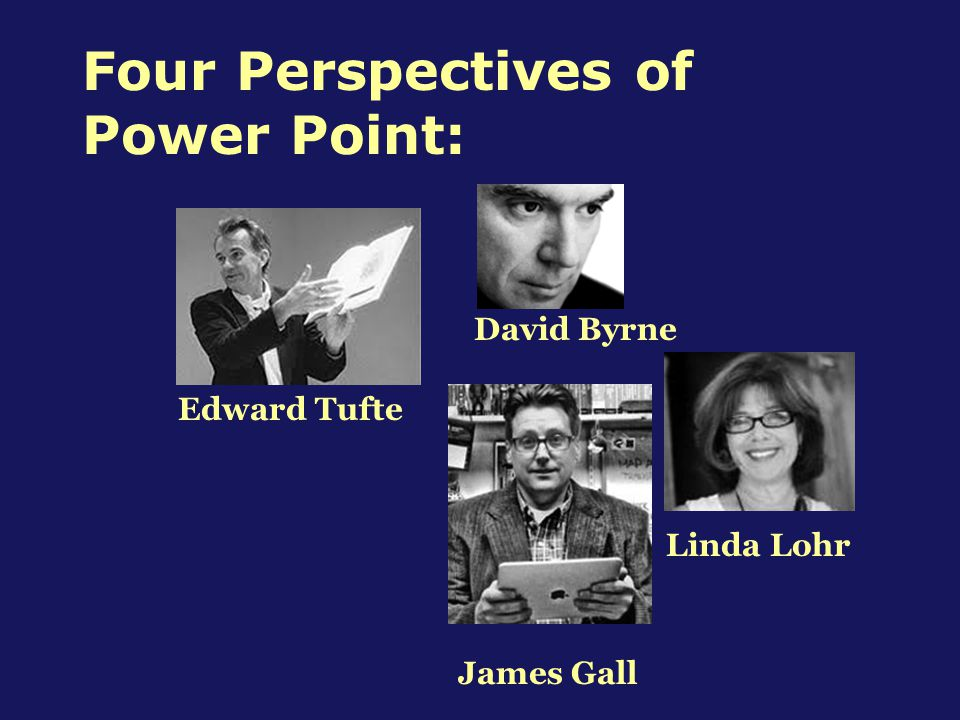 Four Perspectives of Power Point: