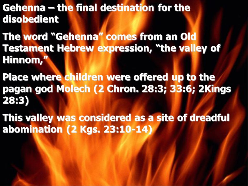 Gehenna – the final destination for the disobedient
