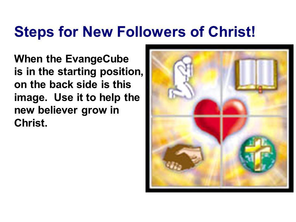 Steps for New Followers of Christ!