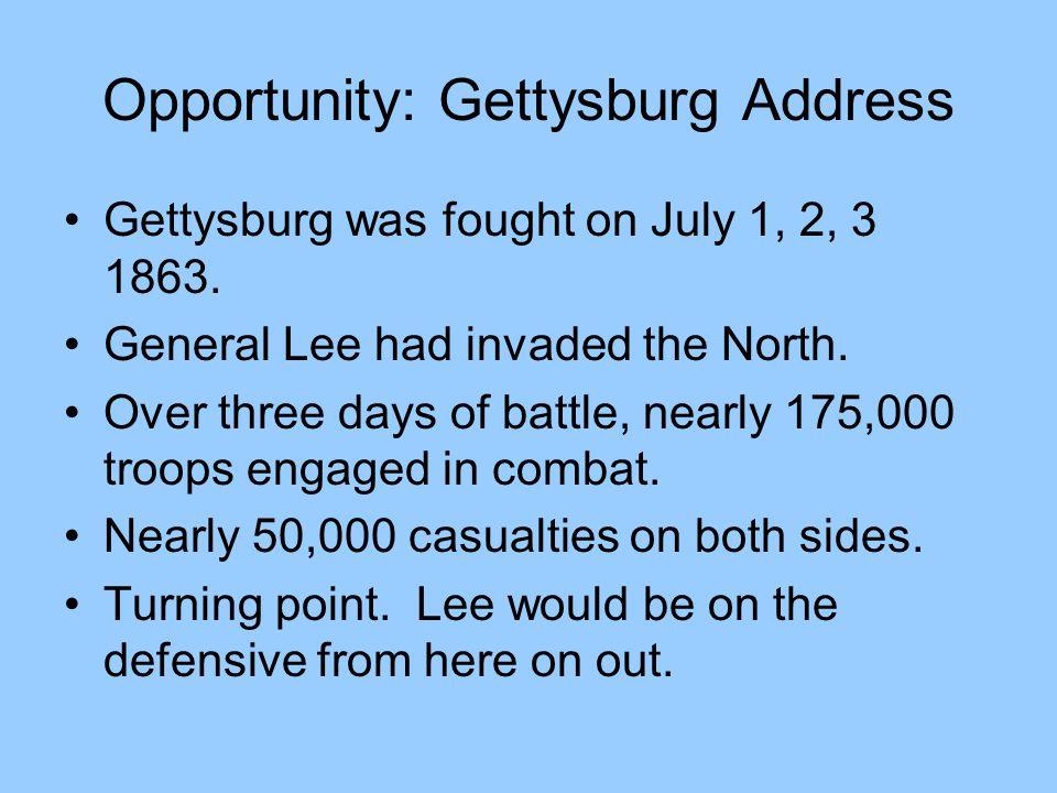 Opportunity: Gettysburg Address