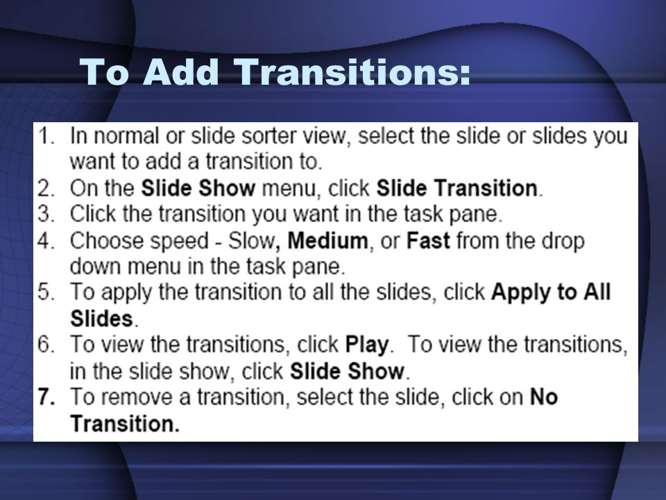 To Add Transitions: