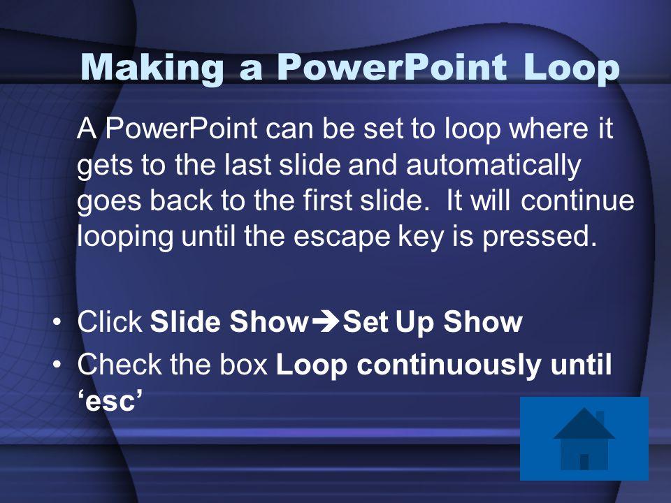 Making a PowerPoint Loop