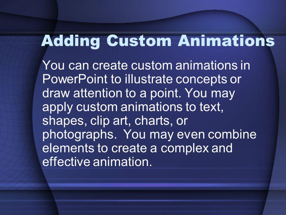 Adding Custom Animations