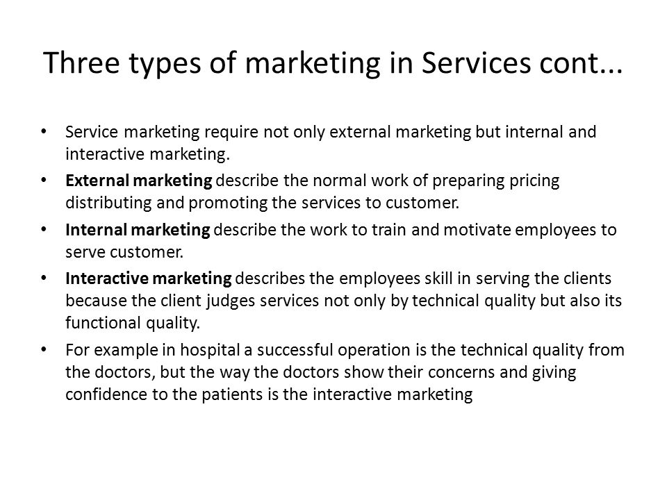 Three types of marketing in Services cont...
