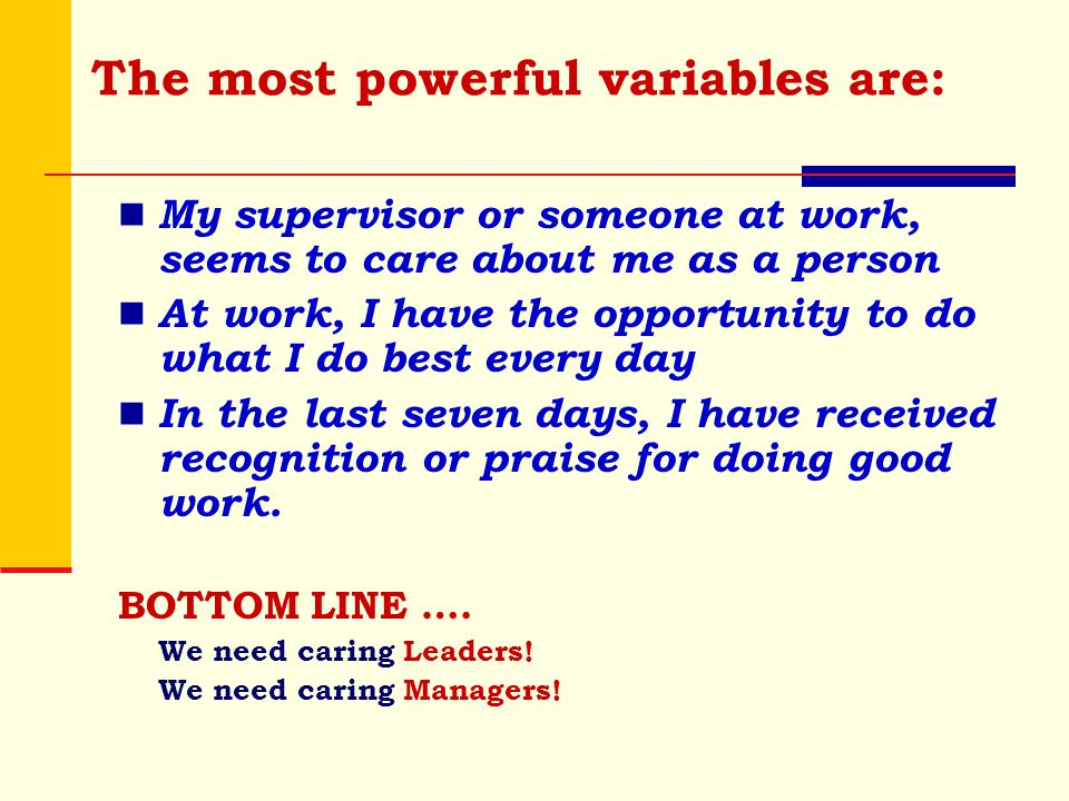 The most powerful variables are:
