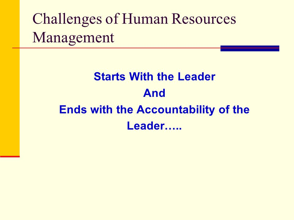 challenges that human resources management The strategic human resource management approach has a number of key dimensions it requires that human resource management be integrated with corporate strategic issues.