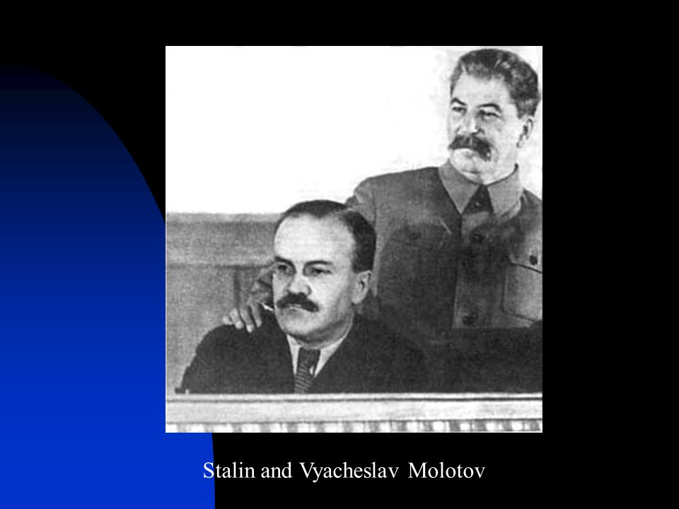 Stalin and Vyacheslav Molotov