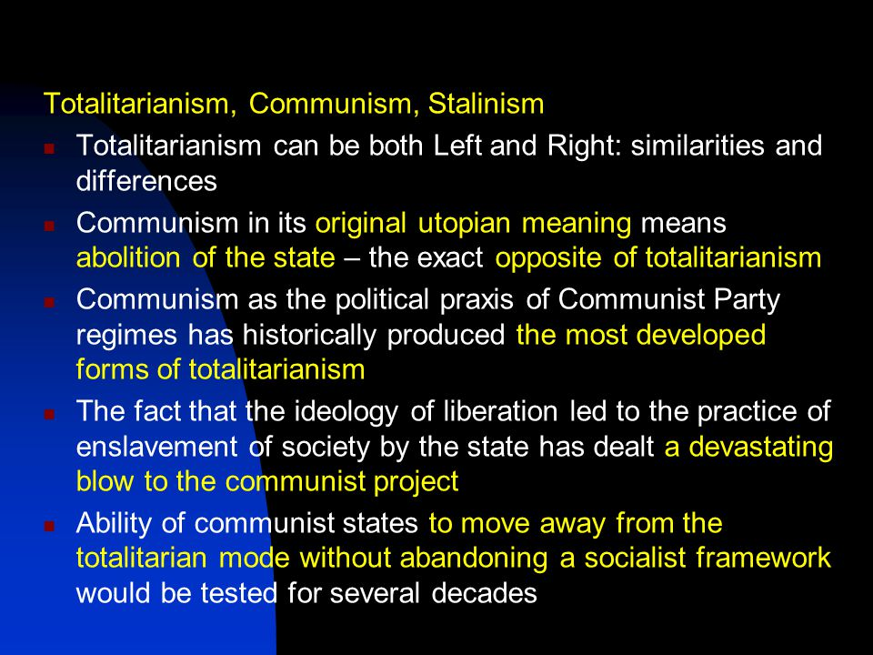 Totalitarianism, Communism, Stalinism