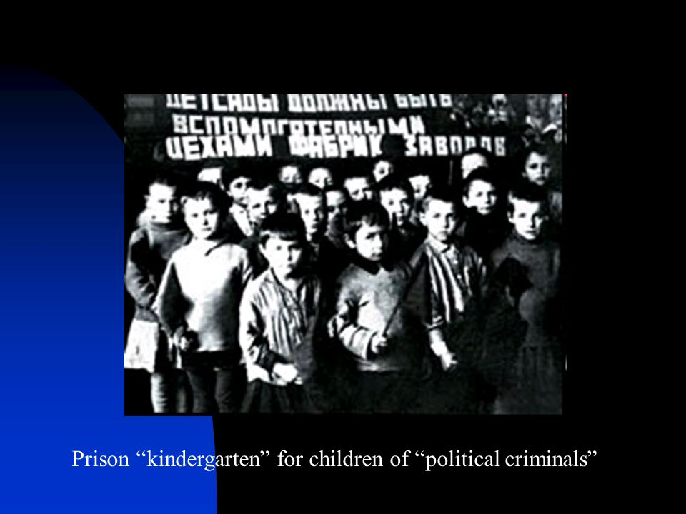 Prison kindergarten for children of political criminals