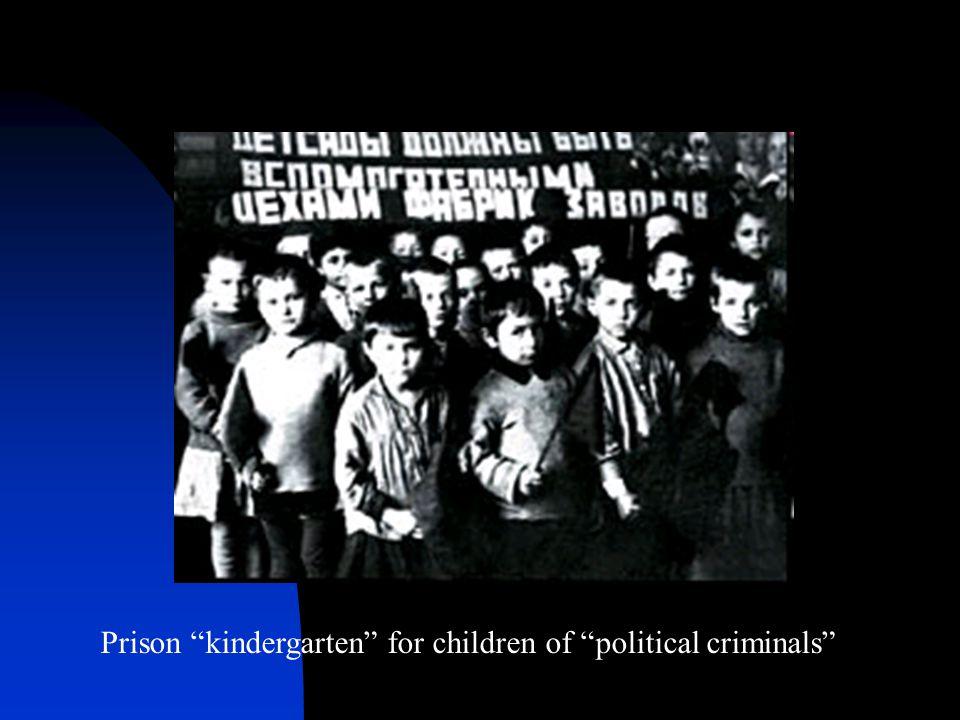 Prison kindergarten for children of political criminals