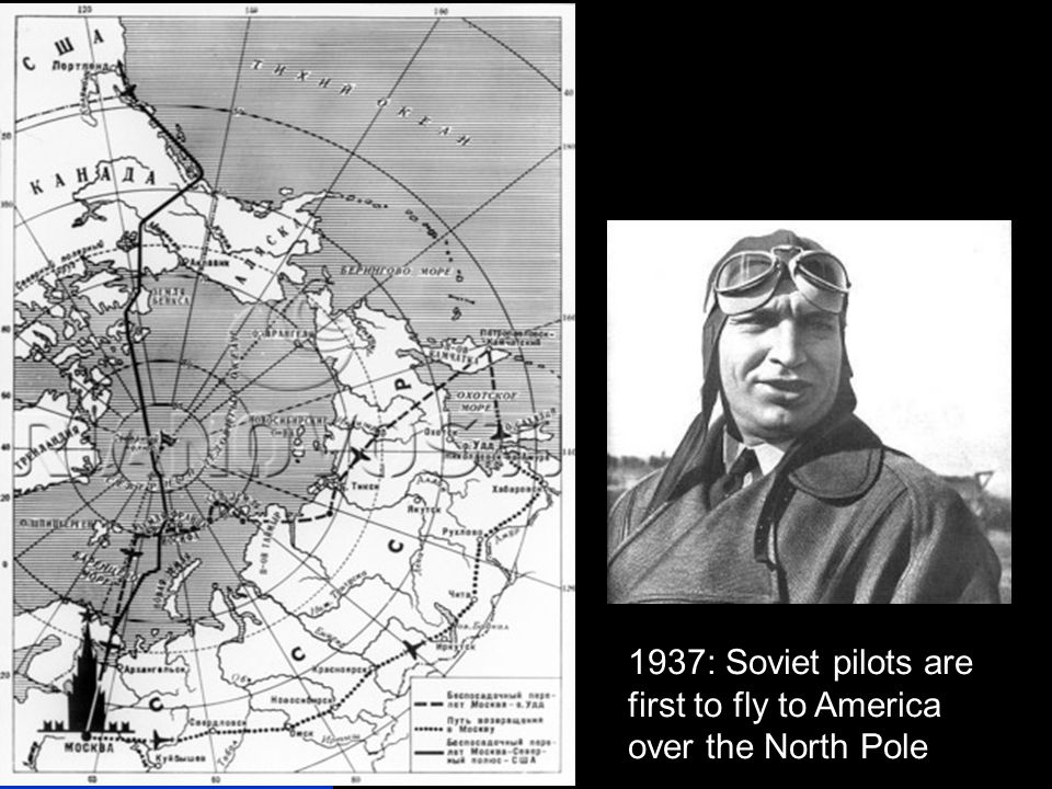 1937: Soviet pilots are first to fly to America over the North Pole