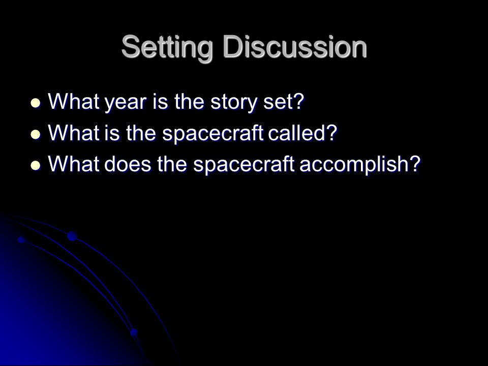 Setting Discussion What year is the story set