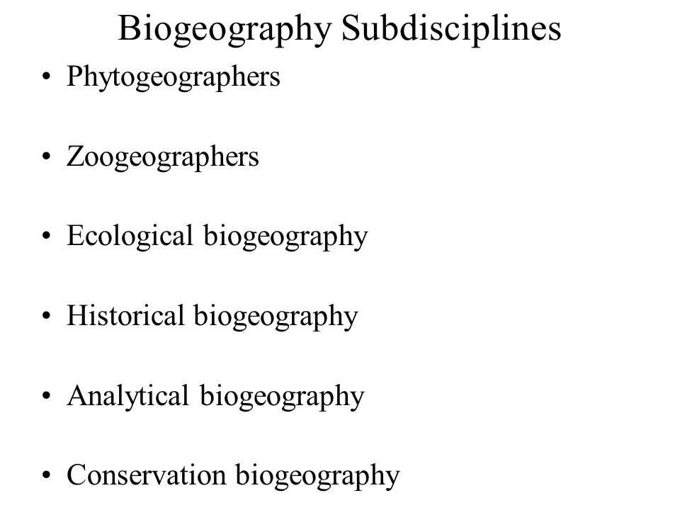 Biogeography Subdisciplines