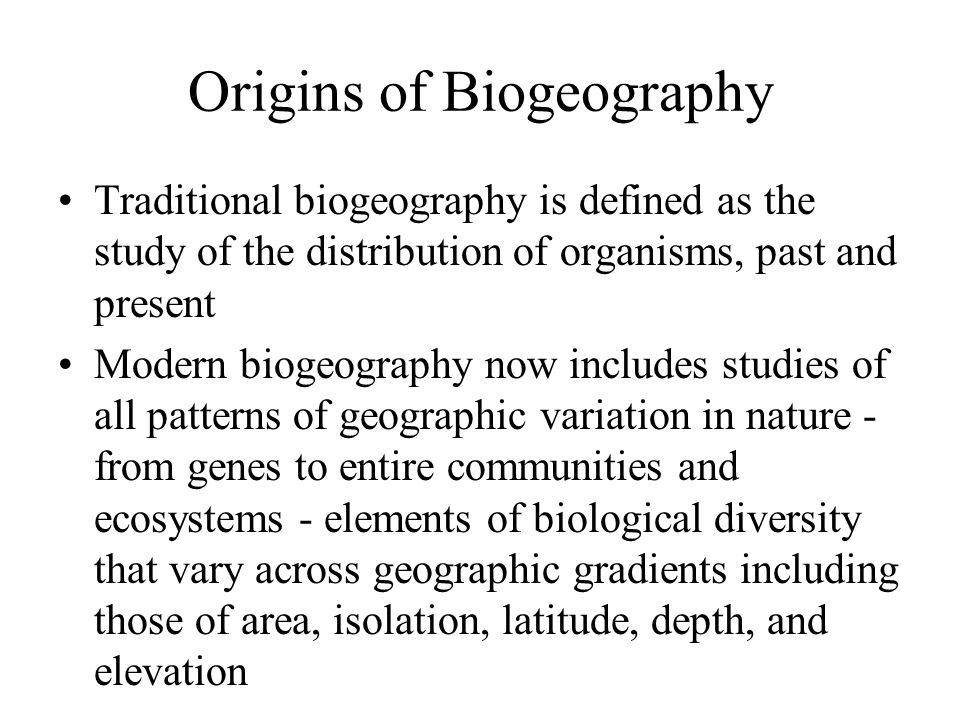 Origins of Biogeography