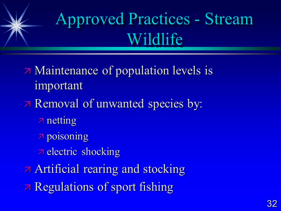 Approved Practices - Stream Wildlife