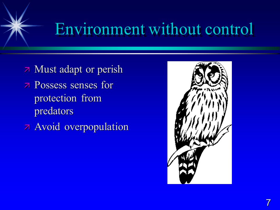 Environment without control