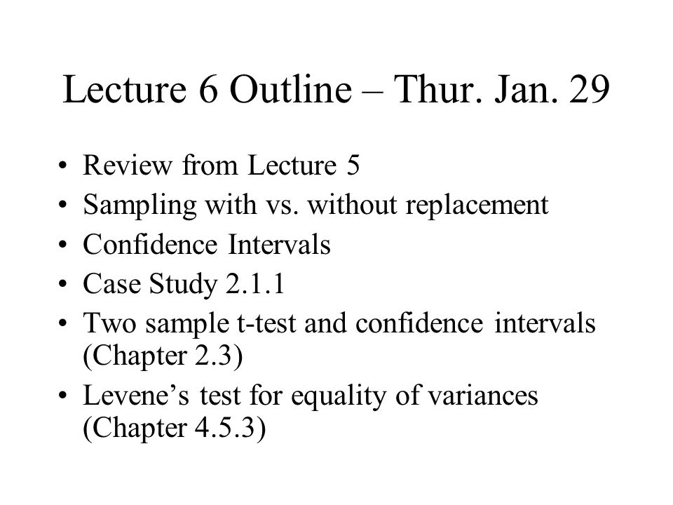 Lecture 6 Outline – Thur. Jan. 29