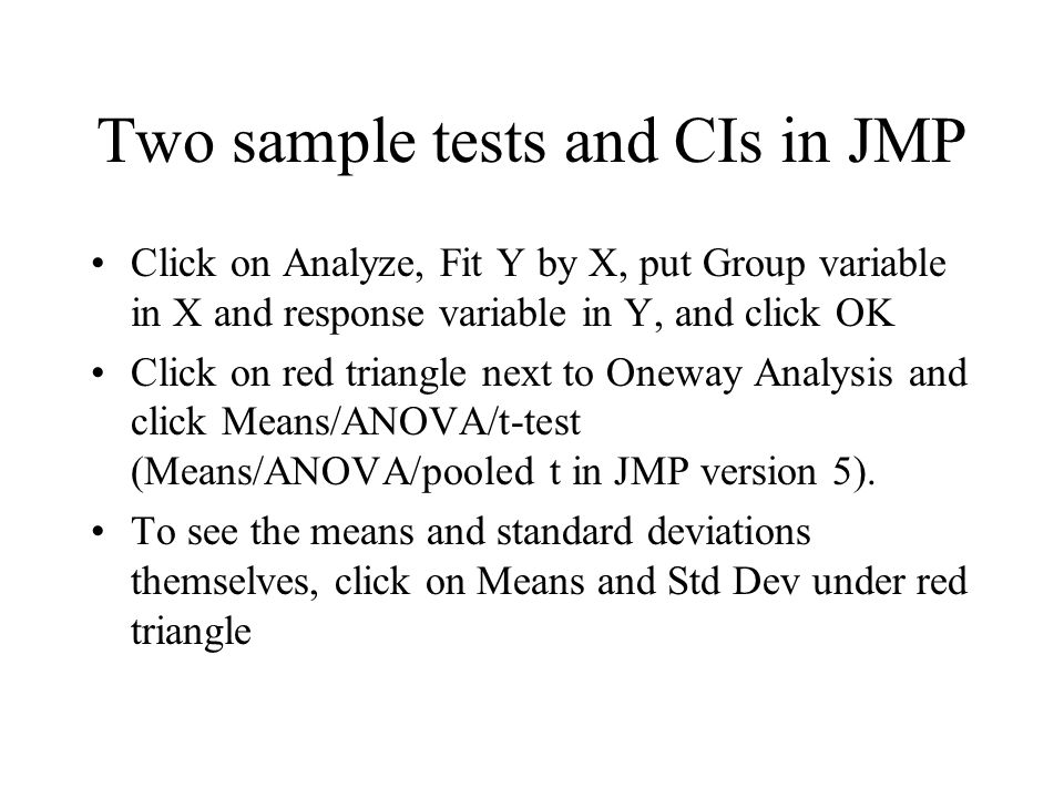 Two sample tests and CIs in JMP