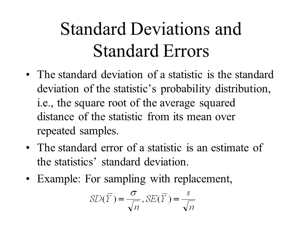 Standard Deviations and Standard Errors