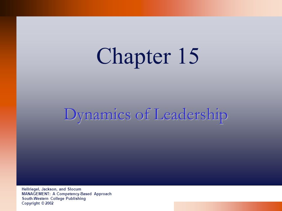 Dynamics of Leadership