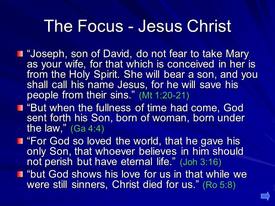 The Focus - Jesus Christ