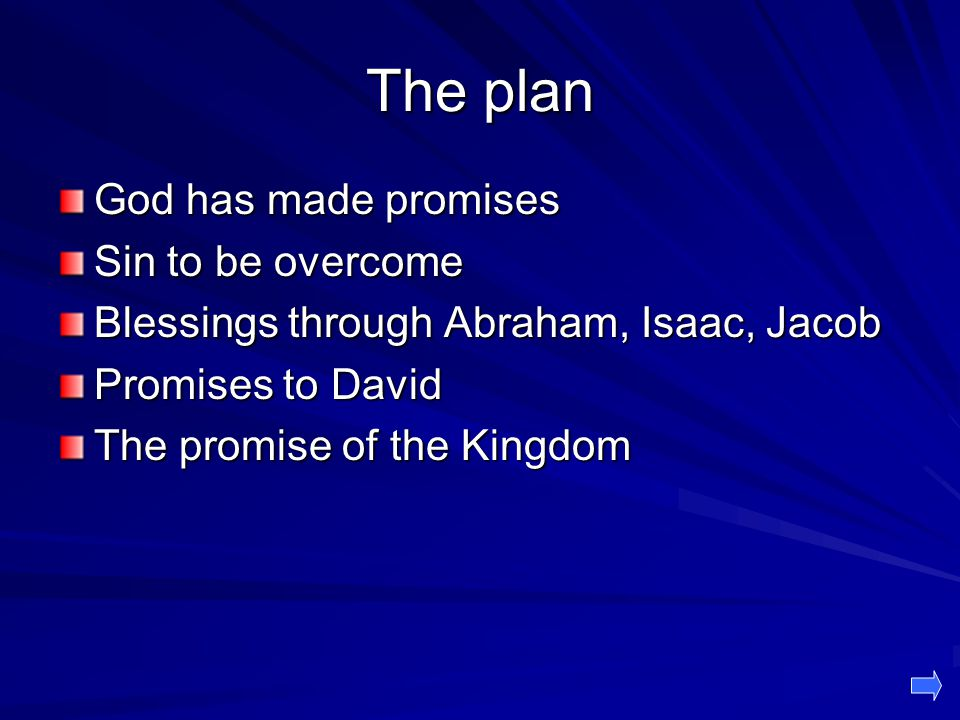 The plan God has made promises Sin to be overcome