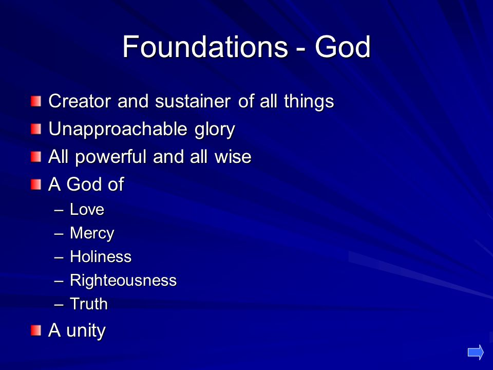 Foundations - God Creator and sustainer of all things