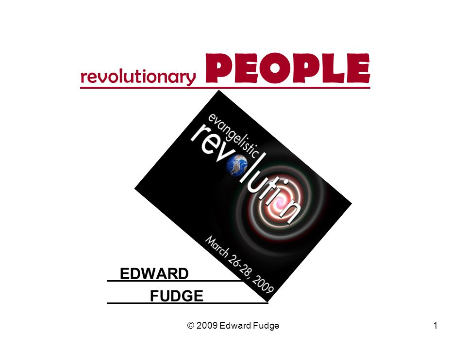 revolutionary PEOPLE EDWARD . FUDGE .