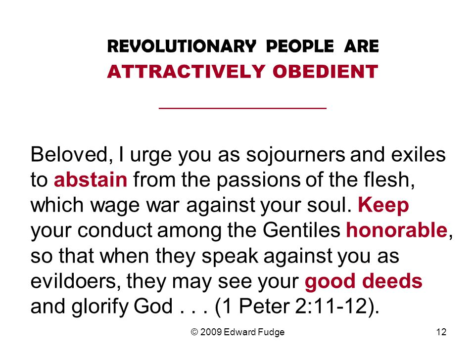 REVOLUTIONARY PEOPLE ARE ATTRACTIVELY OBEDIENT