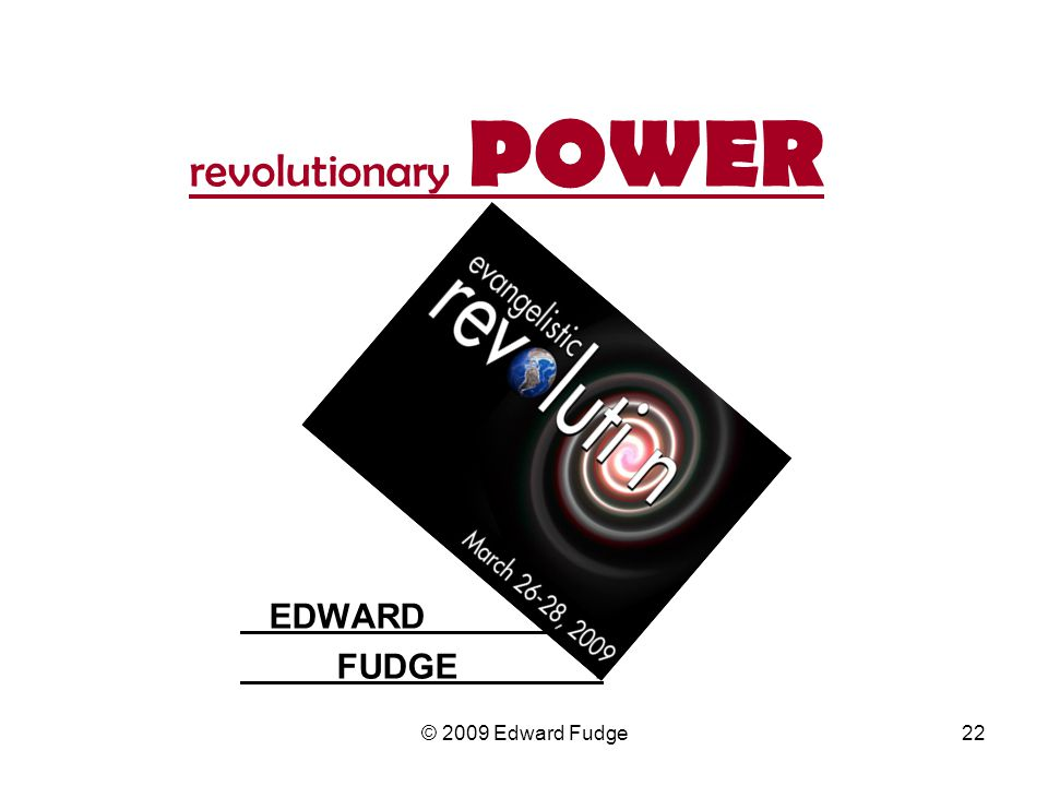 revolutionary POWER EDWARD . FUDGE .