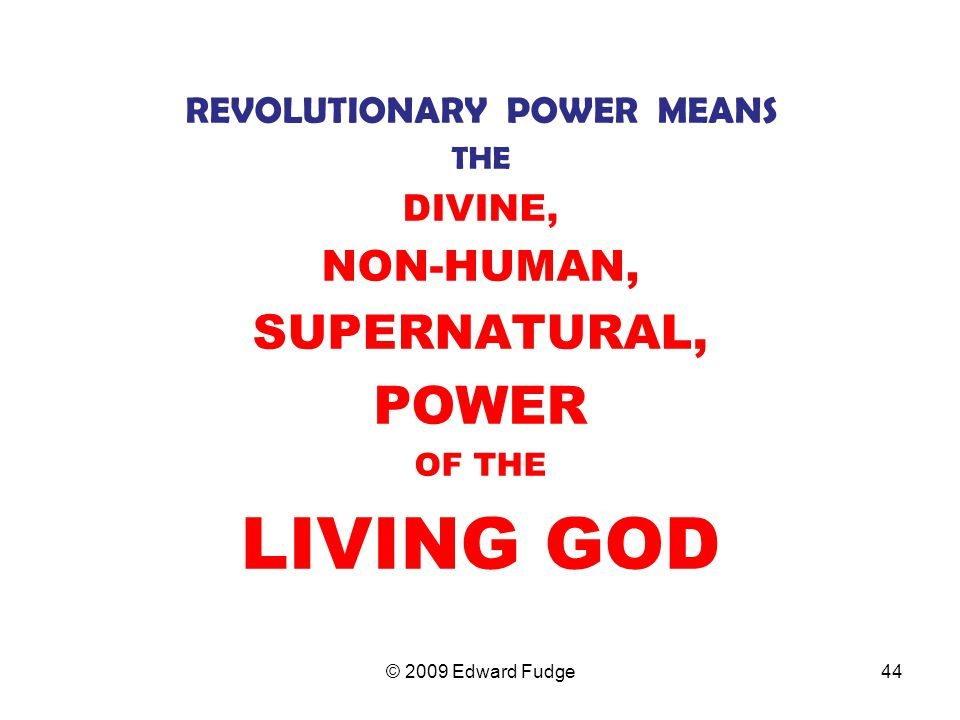 REVOLUTIONARY POWER MEANS