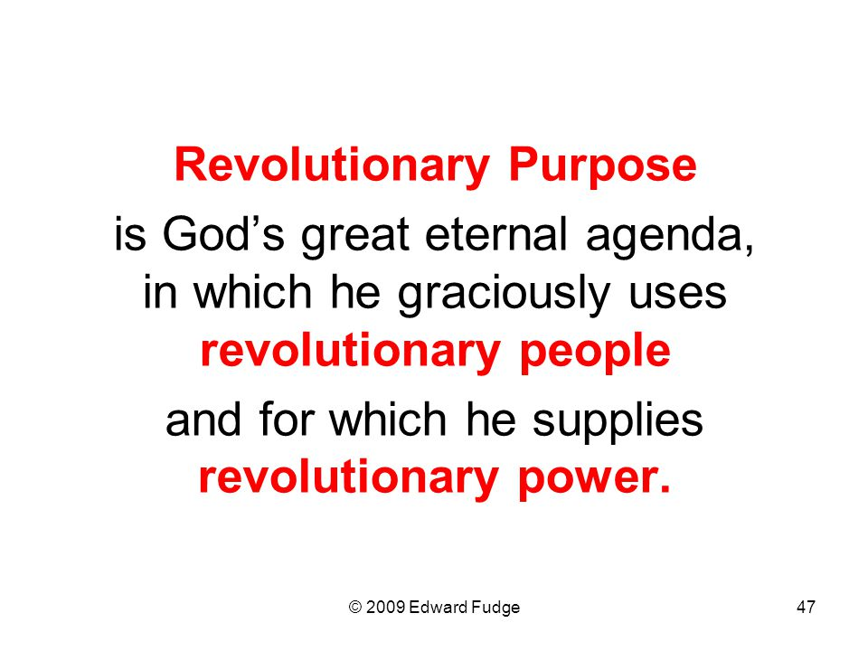 Revolutionary Purpose