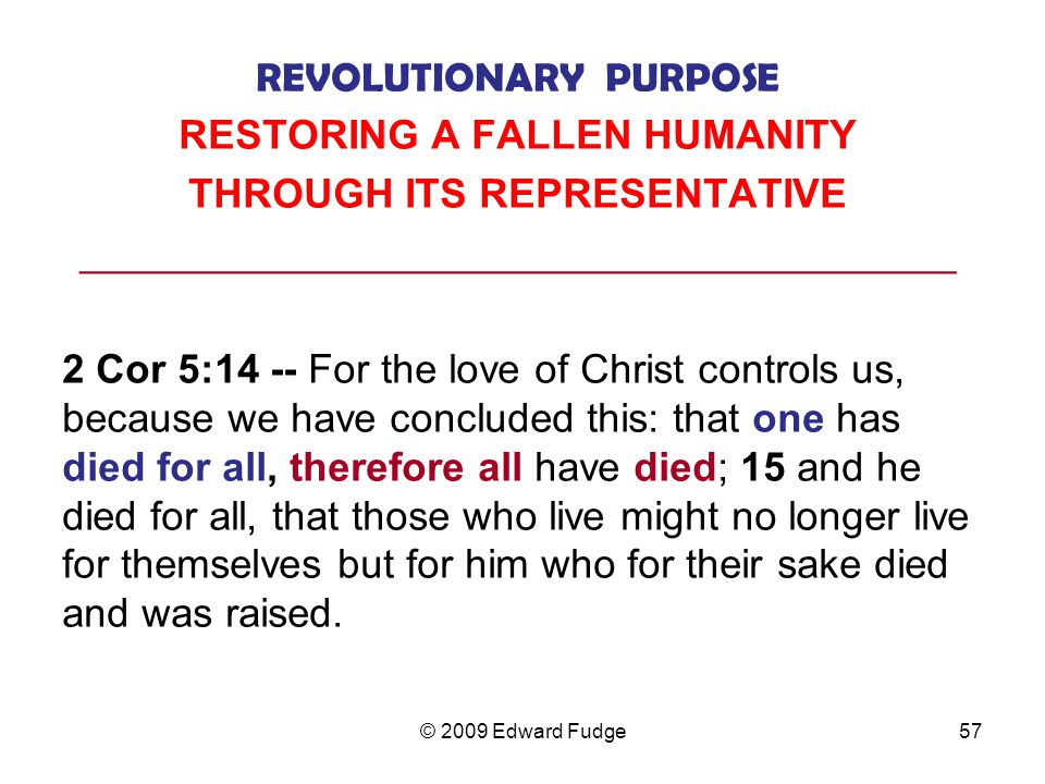 REVOLUTIONARY PURPOSE RESTORING A FALLEN HUMANITY