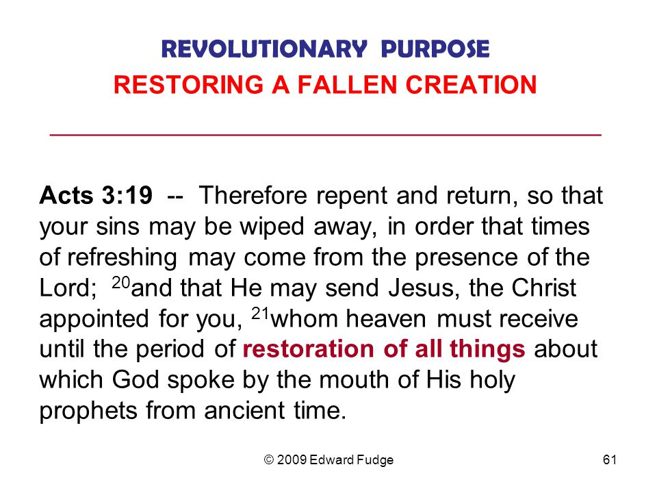 REVOLUTIONARY PURPOSE RESTORING A FALLEN CREATION