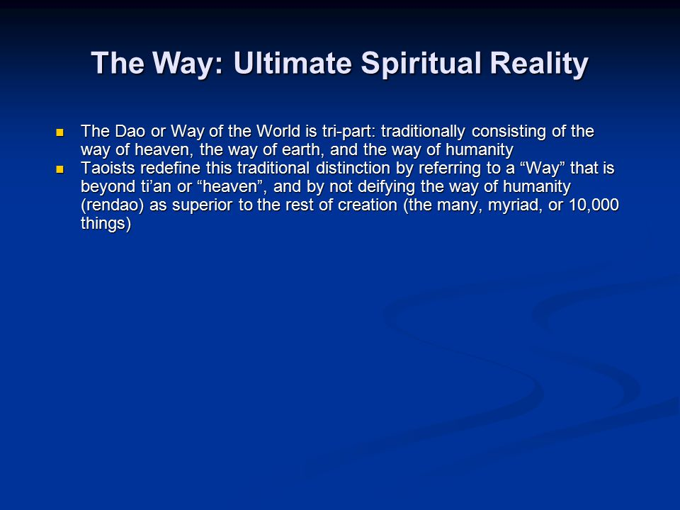The Way: Ultimate Spiritual Reality