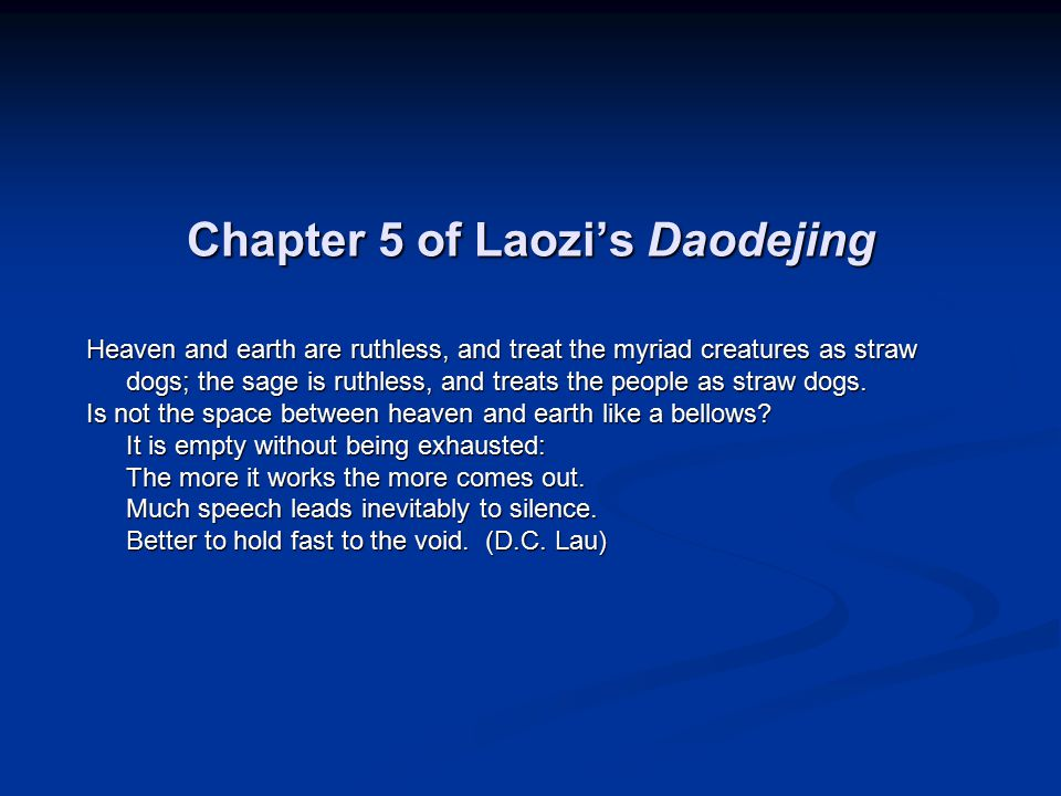 Chapter 5 of Laozi's Daodejing