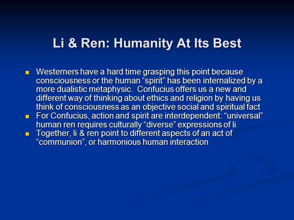 Li & Ren: Humanity At Its Best