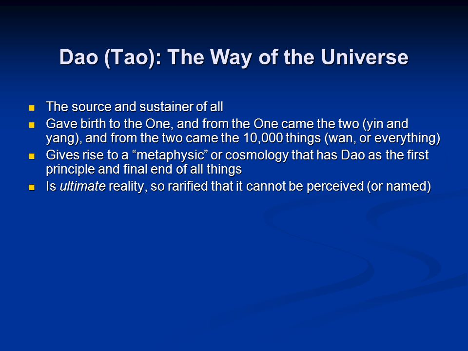 Dao (Tao): The Way of the Universe