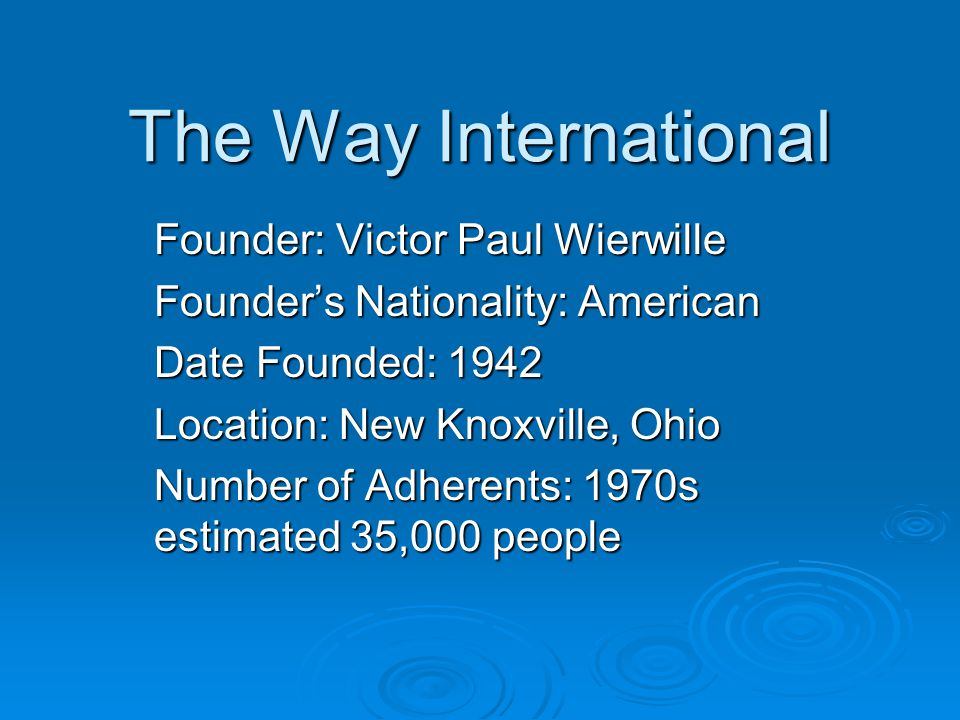 The Way International Founder: Victor Paul Wierwille