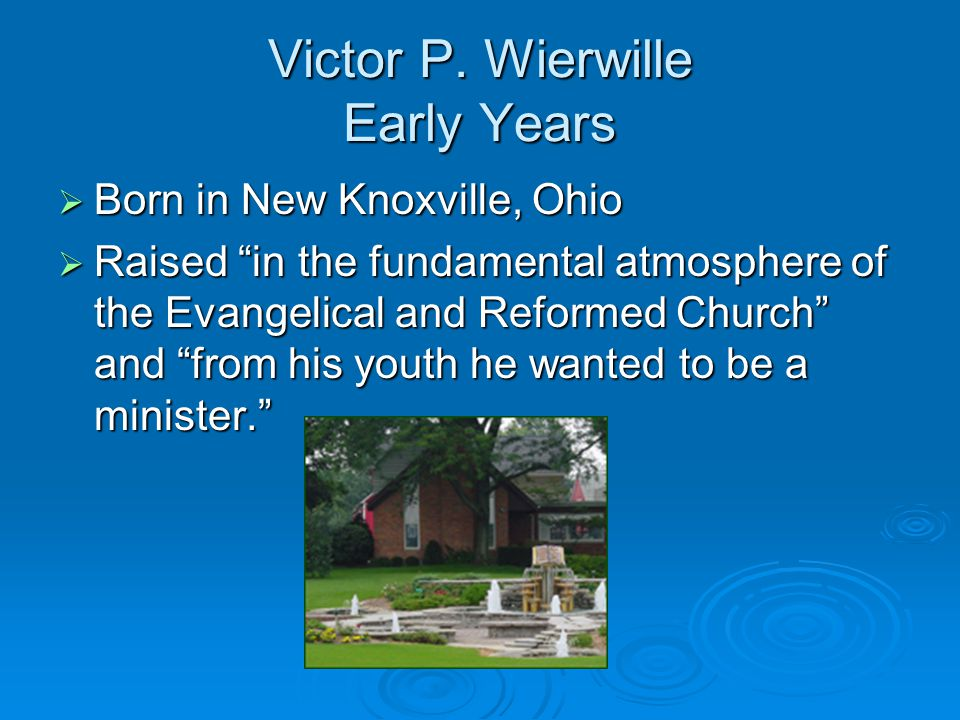 Victor P. Wierwille Early Years