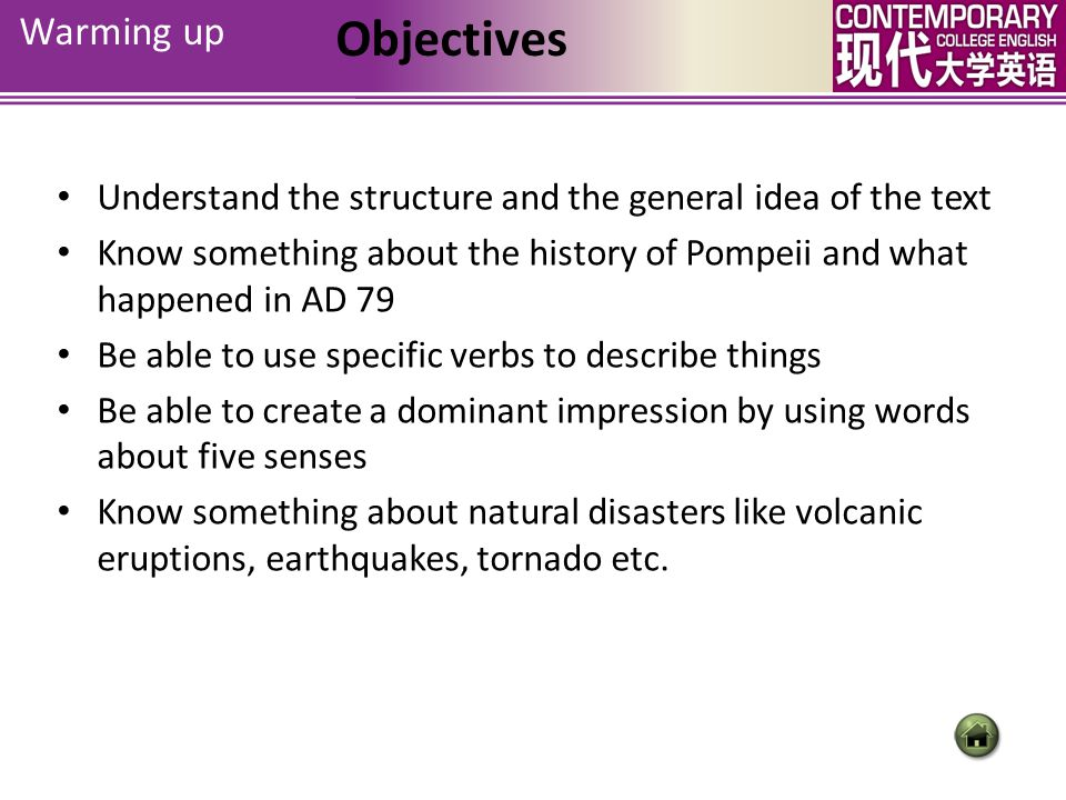 Warming up Objectives. Understand the structure and the general idea of the text.