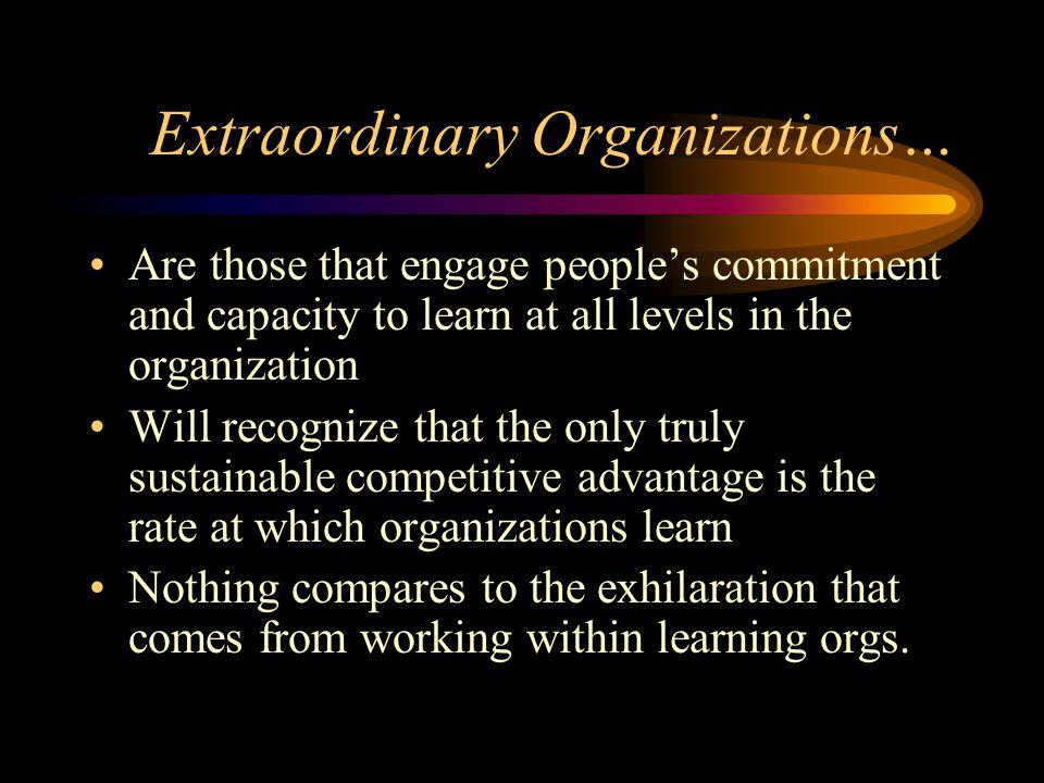 Extraordinary Organizations…