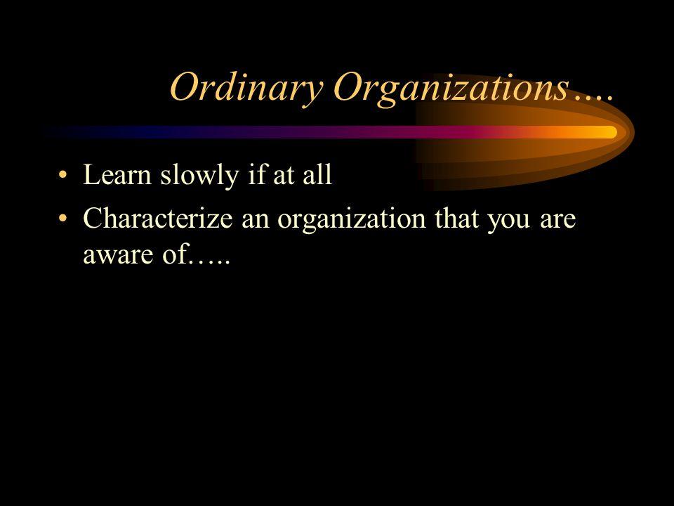 Ordinary Organizations….