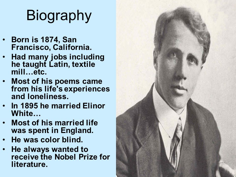 Biography Born is 1874, San Francisco, California.