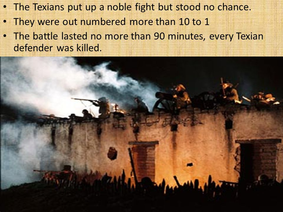 The Texians put up a noble fight but stood no chance.