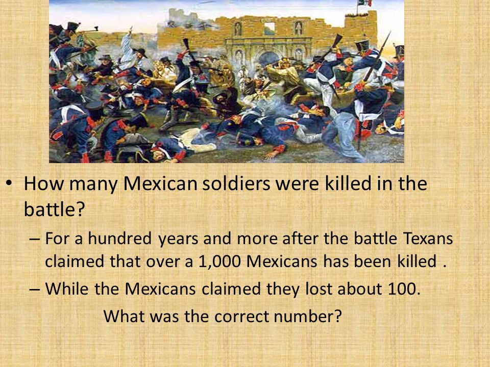 How many Mexican soldiers were killed in the battle