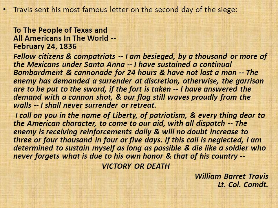 Travis sent his most famous letter on the second day of the siege: