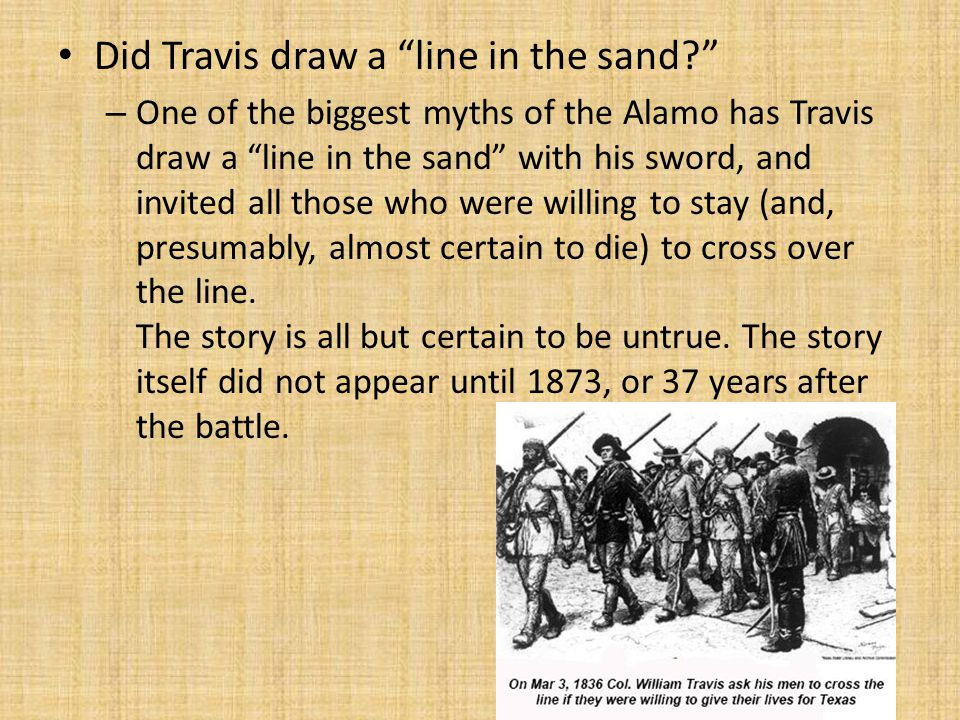 Did Travis draw a line in the sand