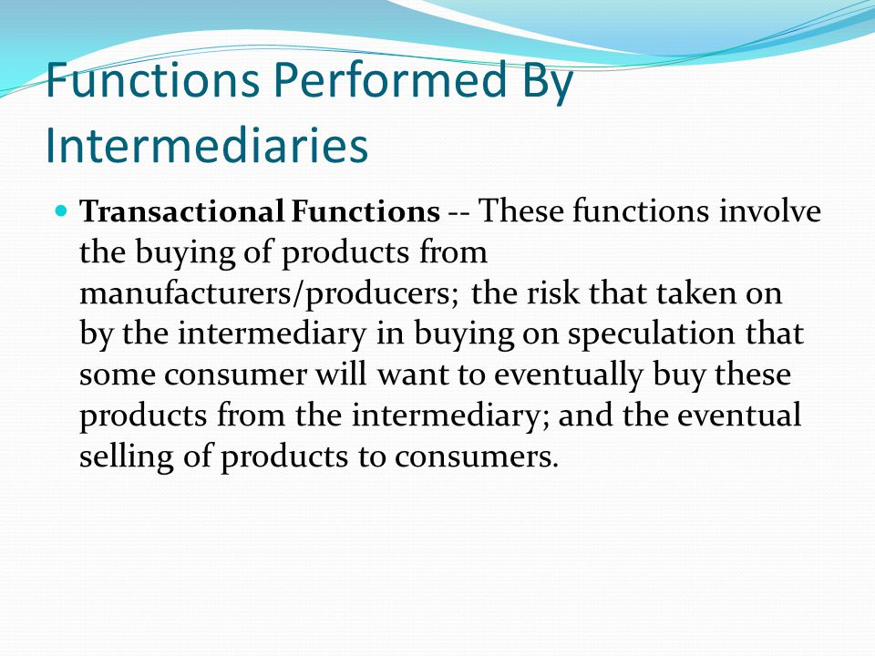 Functions Performed By Intermediaries