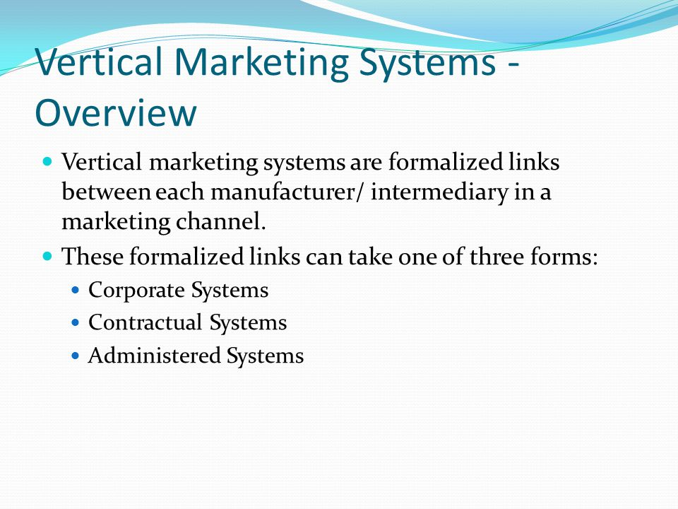 Vertical Marketing Systems - Overview
